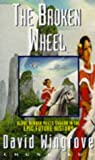 The Broken Wheel: Book 2 Chung Kuo (0450551393) by Wingrove, David