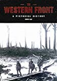 The Western Front: A Pictorial History (1840672927) by Ray, David