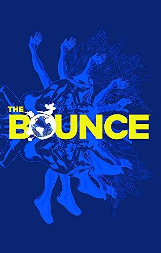 The Bounce Volume 1 [Casey, Joe] (Tapa Blanda)