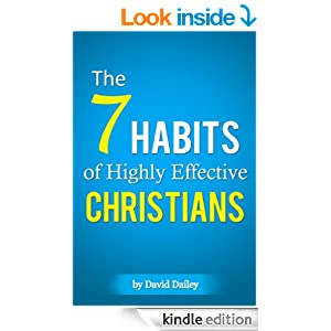 The 7 Habits of Highly Effective Christians