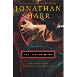 The Lost Painting (Random House Large Print Nonfiction) ~ Jonathan Harr