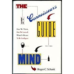 The Connoisseur's Guide to the Mind: How We Think, How We Learn, and What It Means to Be Intelligent