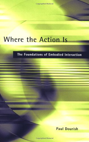 Where the Action Is: The Foundations of Embodied...