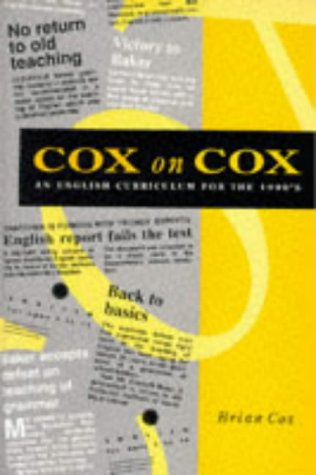 Cox on Cox: English Curriculum for the 1990's