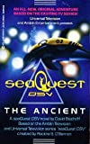 Seaquest DSV: The Ancient