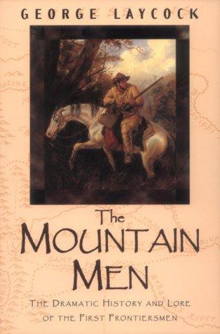 Mountain Men, GEORGE LAYCOCK