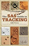 img - for Bob Carss: The SAS Guide to Tracking (Paperback - Revised Ed.); 2008 Edition book / textbook / text book