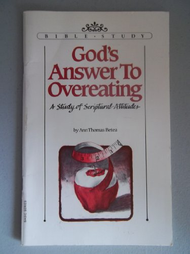 God's Answer to Overeating (Aglow Bible Study Basic Series)