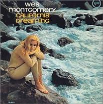 ♪夢のカリフォルニア(紙ジャケット仕様)  / 夢のカリフォルニア(紙ジャケット仕様) ウェス・モンゴメリー