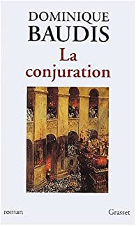 La Conjuration par Dominique Baudis