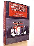 Stirling Mosss Motor Racing Masterpieces
