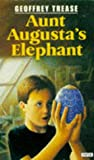 Aunt Augusta's Elephant (Piper) (0330322761) by Trease, Geoffrey