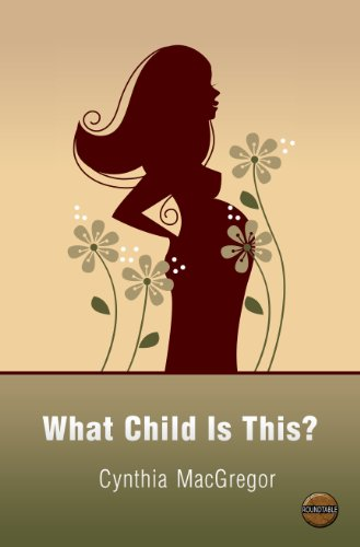 Book: What Child Is This? by Cynthia MacGregor