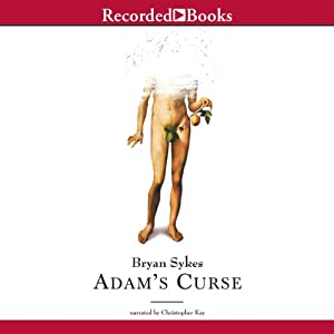 Adam's Curse: A Future Without Men | [Bryan Sykes]