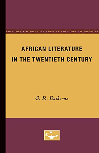 African Literature in the Twentieth Century (Minnesota Archive Editions)