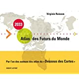 2033, Atlas des futurs du mondepar Virginie Raisson
