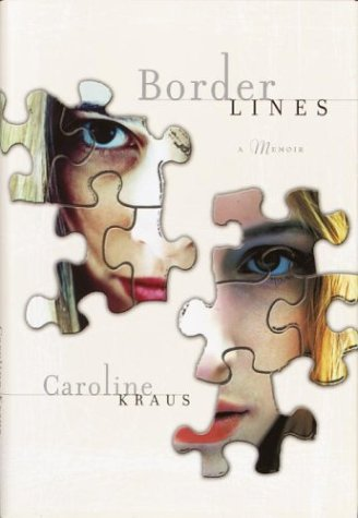 Borderlines : A Memoir, CAROLINE KRAUS
