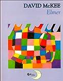 img - for Elmer (Historias Para Dormir) (Spanish Edition) book / textbook / text book