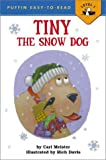 Tiny the Snow Dog (Easy-to-Read, Puffin)
