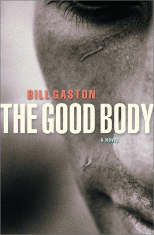 The Good Body: A Novel