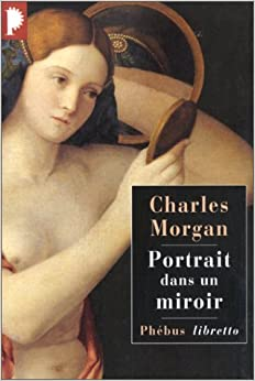 Portrait dans un miroir charles morgan 9782859407483 for Fantome dans un miroir