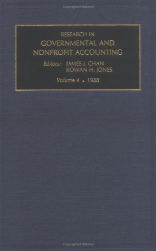 Research in Governmental and Nonprofit Accounting: v. 4 (Research in Governmental & Nonprofit Accounting)