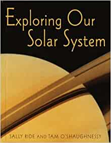 Exploring Our Solar System: Amazon.co.uk: Sally Ride, Tam ...