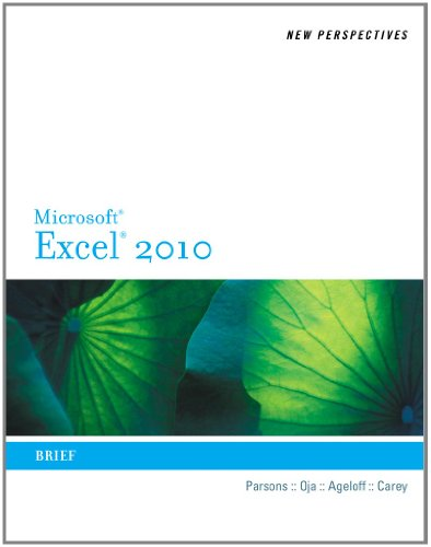 New Perspectives on Microsoft Excel 2010: Brief...