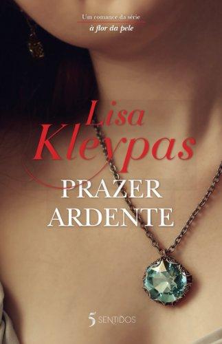 Lisa Kleypas - Prazer Ardente