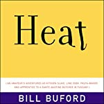 Heat | Bill Buford