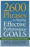 img - for 2600 Phrases for Setting Effective Performance Goals( Ready-To-Use Phrases That Really Get Results)[2600 PHRASES FOR SETTING EFFEC][Paperback] book / textbook / text book