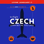 In-Flight Czech: Learn Before You Land | [Living Language]