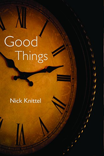Good Things: And Other Stories