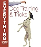 img - for Dog Training and Tricks (Everything You Need to Know About...) book / textbook / text book