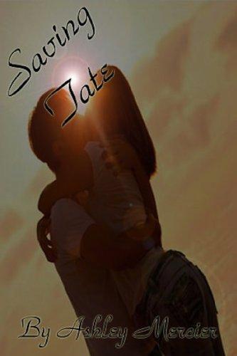 Saving Tate (Carolina Carlyles Book 1) by Ashley Mercier