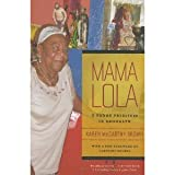 img - for Mama Lola: A Vodou Priestess in Brooklyn, With a New Foreword by Claudine Michel (Comparative Studies in Religion and Society) 3rd (Third) Edition book / textbook / text book