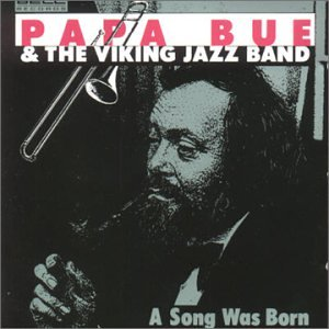 Click here to buy ... by Papa Bue's Viking Jazz Band.