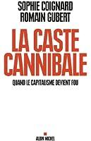 La Caste cannibale