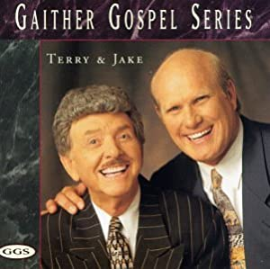 Gaither Gospel Series: Terry & Jake