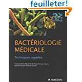 Bactériologie médicale : Techniques usuelles