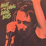 Night Of The Living Dead Boys The Dead Boys