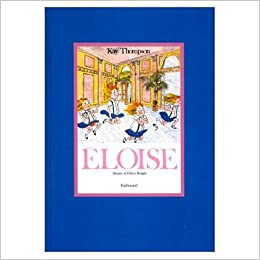 Eloise (in French): Kay Thompson: 9780785934189: Amazon