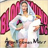"Along Comes Mary (US Import)von ""Bloodhound Gang"""