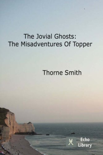 The Jovial Ghosts: The Misadventures of Topper