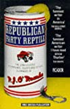 Republican Party Reptile (0330300326) by Orourke, P J