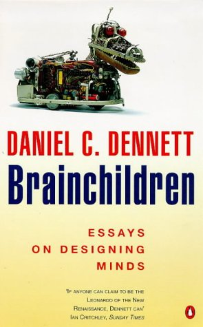 Brainchildren (Penguin Press Science): Daniel C. Dennett: 9780140265637: Amazon.com: Books