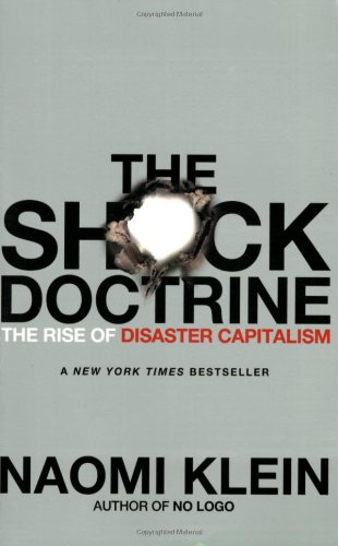 The Shock Doctrine: The Rise of Disaster Capitalism: Naomi Klein: 8580001051185: Amazon.com: Books