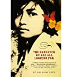 img - for The Gangster We Are All Looking for (Paperback) - Common book / textbook / text book