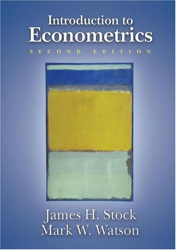Introduction to Econometrics, 2nd Edition (Addison-Wesley...