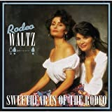 Rodeo Waltz (Audio Cassette)by Sweethearts of the Rodeo